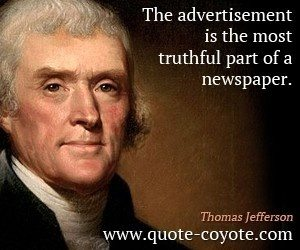 Thomas-Jefferson-Quotes-The-advertisement-is-the-most-truthful-part-of-a-newspaper-300x250