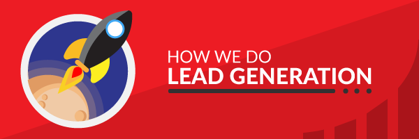how-we-do-lead-generation